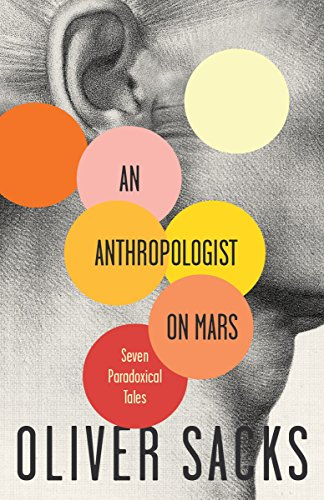 An Anthropologist on Mars By Oliver W Sacks