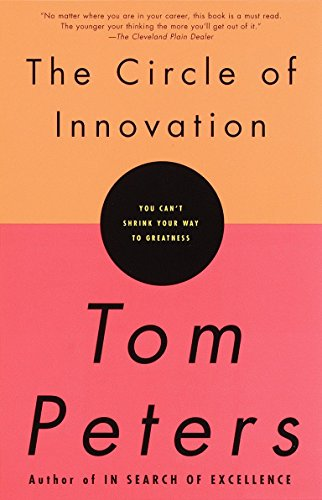 Circle of Innovation By Thomas J. Peters
