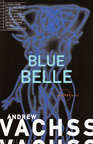 Blue Belle By Andrew H. Vachss