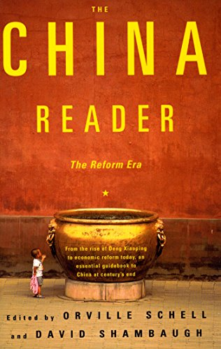 The China Reader By Edited by Orville Schell