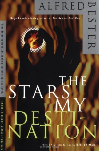 The Stars My Destination By A. Bester