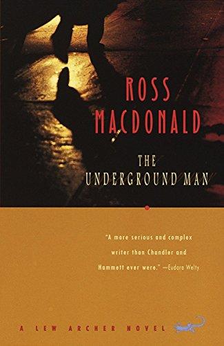 The Underground Man By Ross MacDonald
