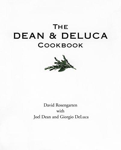 The Dean and Deluca Cookbook By David Rosengarten