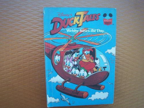 Duck Tales Webby Saves the Day By Walt Disney