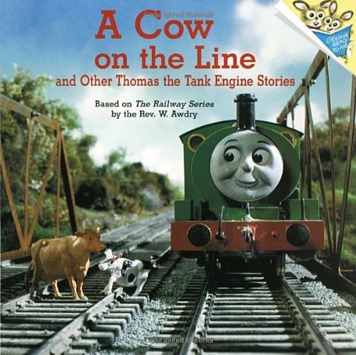 Cow on the Line and Other Thomas the Tank Engine Stor By Rev. Wilbert Vere Awdry