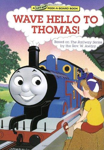 Wave Hello to Thomas! By Rev. Wilbert Vere Awdry