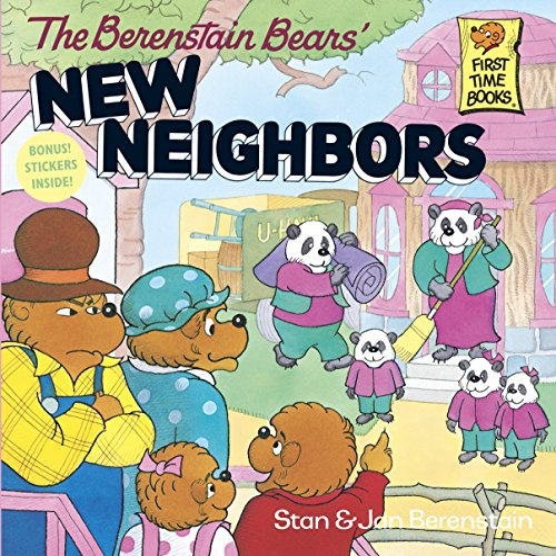 Berenstain Bears' New Neighbors By Jan Berenstain