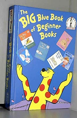 The Big Blue Book of Beginner Books By Dr. Seuss