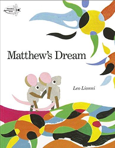 Matthew's Dream By Leo Lionni