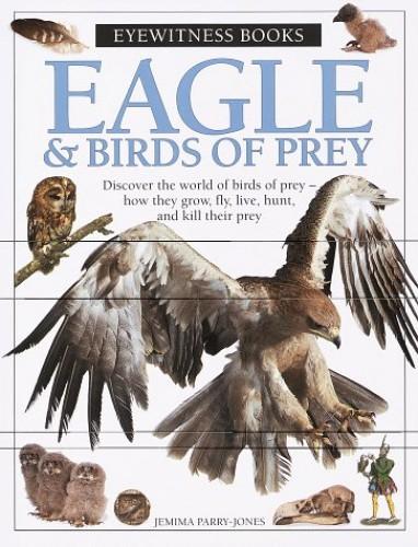 Eagle & Birds of Prey By Jemima Parry-Jones, MBE
