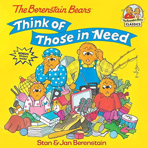 Berenstain Bears Think Of Those In Need By Jan Berenstain
