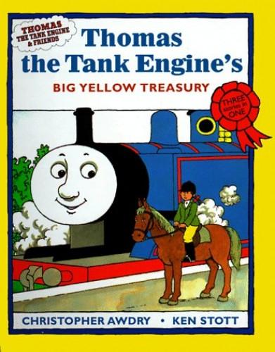 Thomas the Tank Engine's Big Yellow Treasury By Christopher Awdry