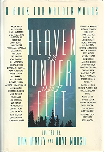Heaven is Under Our Feet By Edited by Don Henley