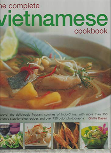 The Complete Vietnamese Cookbook By Ghillie Basan