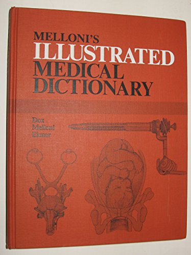 Melloni's Illustrated Medical Dictionary By Ida G. Dox