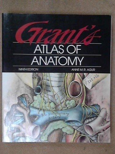 Grant's Atlas of Anatomy By Agur
