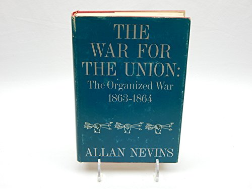 The War for the Union By Allan Nevins