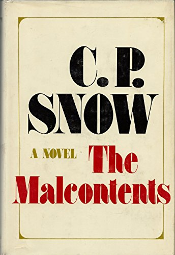 The Malcontents By C. P. Snow