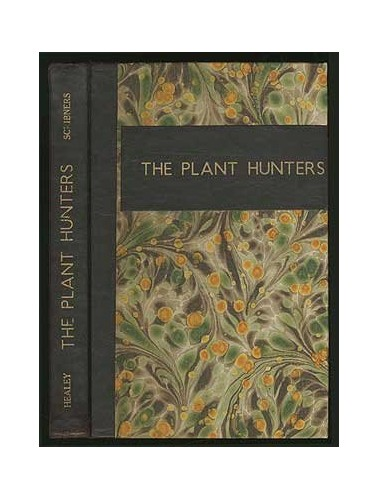 Title: The plant hunters By Ben Healey