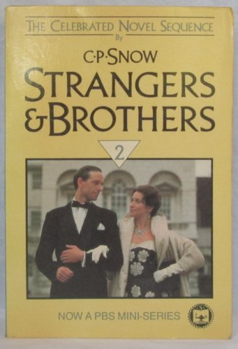 Strangers and Brothers By Charles Percy Snow