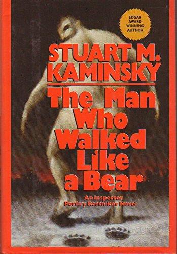 The Man Who Walked Like a Bear By Stuart M Kaminsky