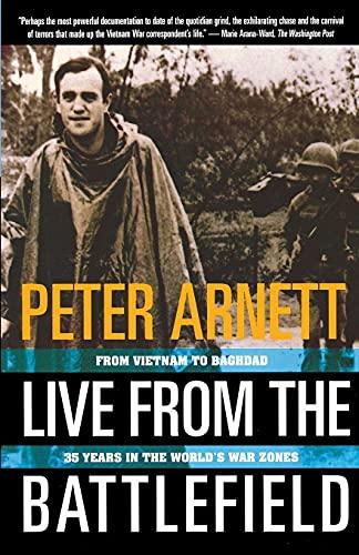 Live from the Battlefield By Peter Arnett
