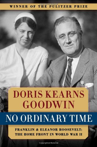 No Ordinary Time By Doris Kearns Goodwin