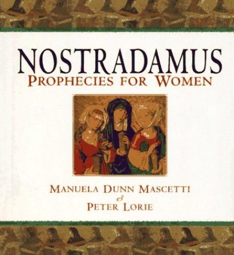 Nostradamus By Peter Lorie