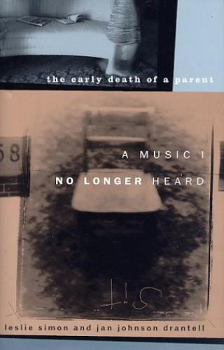A Music I No Longer Heard By Leslie Simon