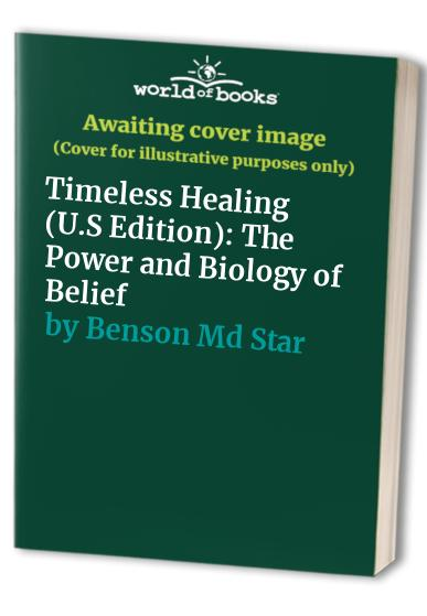 Timeless Healing (U.S Edition) By Benson Md Star