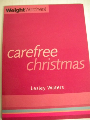 Weight Watchers Carefree Christmas By Lesley Waters