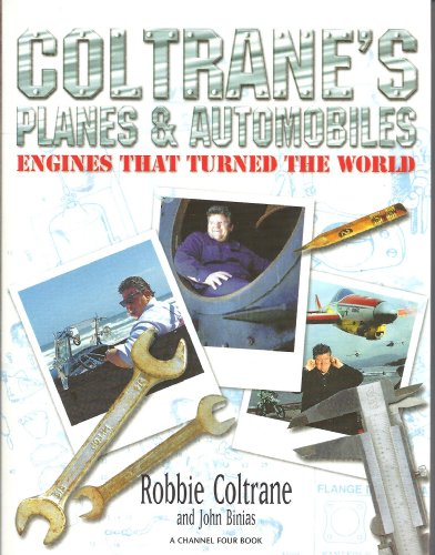 Trains, Planes and Automobiles by Robbie Coltrane