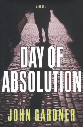 Day of Absolution By John E. Gardner