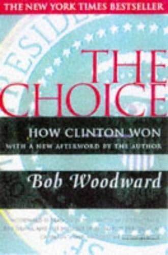 The Choice By Bob Woodward