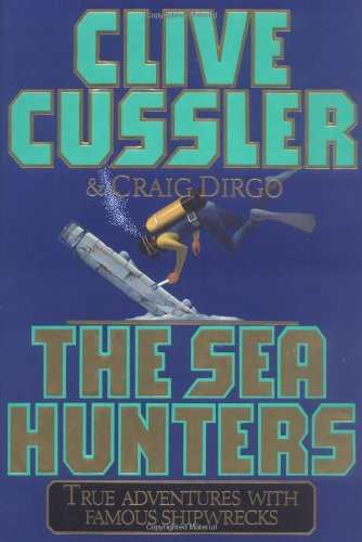 The Sea Hunters By Clive Cussler