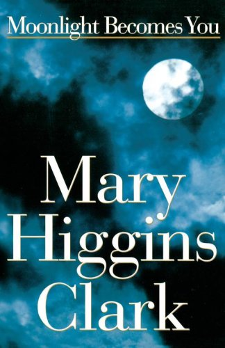 Moonlight Becomes You - Large Print Edition By Mary Higgins Clark