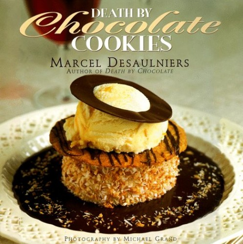 Death by Chocolate Cookies By Marcel Desaulniers