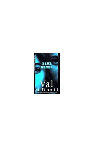 Blue Genes By Val McDermid