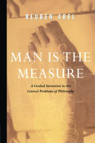 Man is the Measure By Reuben Abel