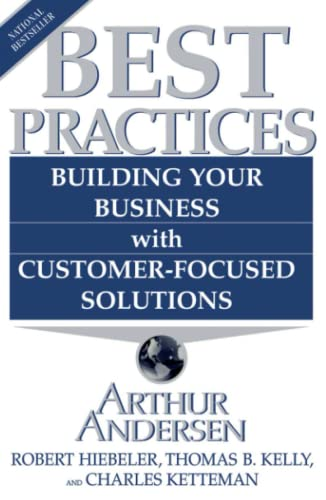 Best Practices: Building Your Business with Cus... by Andersen, Arthur Paperback
