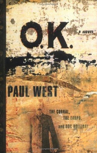 O.K. By Paul West