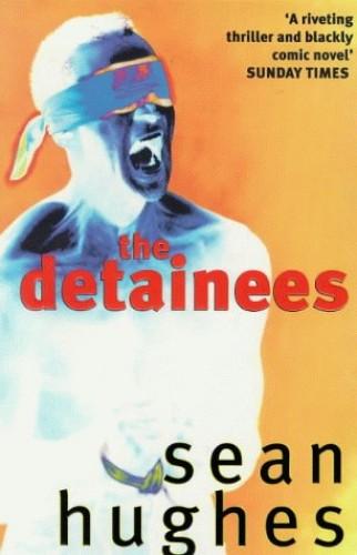The Detainees By Sean Hughes