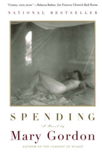Spending By Mary Gordon