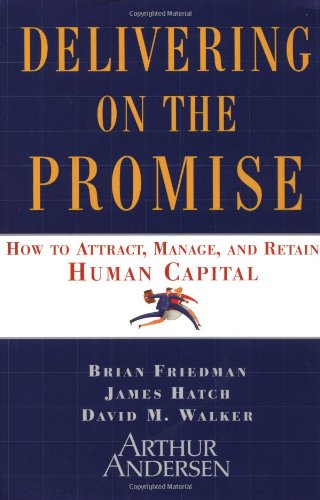 Delivering on the Promise By Brian S. Friedman