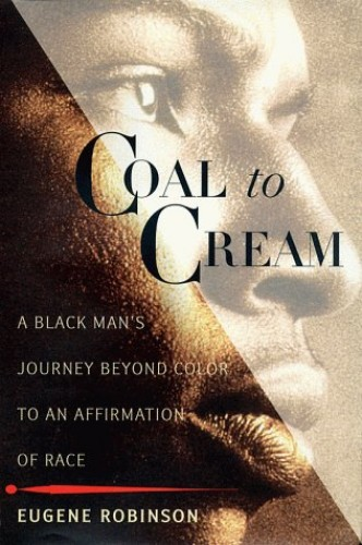 Coal to Cream By Eugene Robinson