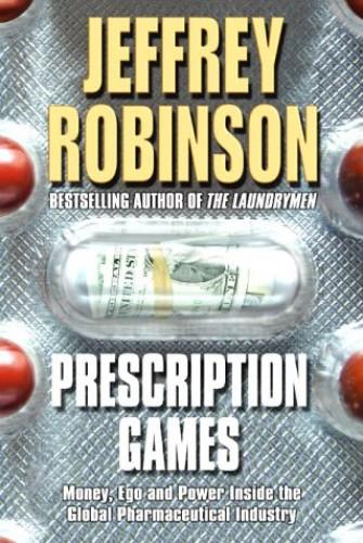 Prescription Games By Jeffrey Robinson