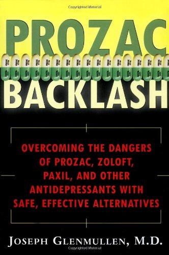 Prozac Backlash By Joseph Glenmullen