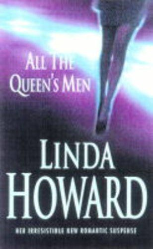 All the Queen's Men By Linda Howard