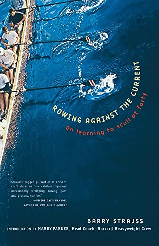 Rowing Against the Current By Barry Strauss