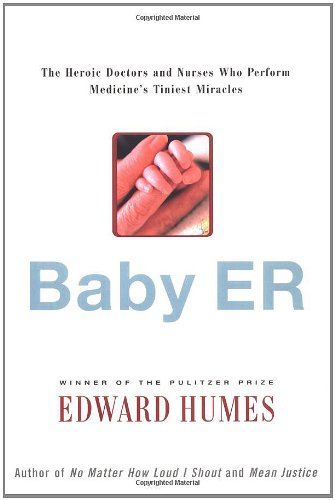 Baby Er By Edward Humes
